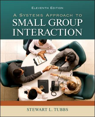 A Systems Approach to Small Group Interaction