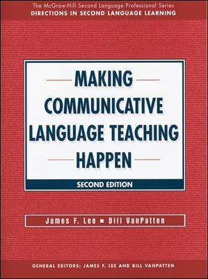 Making Communicative Language Teaching Happen