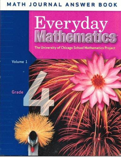 Everyday Mathematics: Grade 4, Math Journal Answer Book, Vol. 1