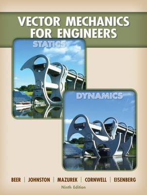 Vector Mechanics for Engineers: Statics and Dynamics