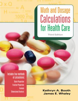 MP Math & Dosage Calculations for Health Care w/Student CD: MP Math & Dosage w/Student CD
