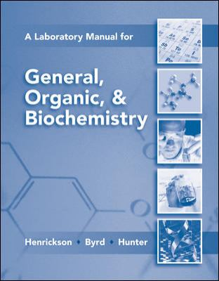 Lab Manual for General, Organic & Biochemistry