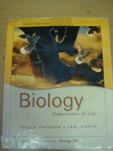 Biology: Dimensions of Life BYU Custom for Biology 100