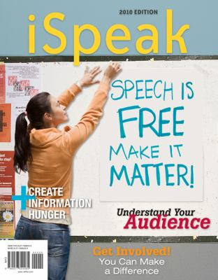 iSpeak: Public Speaking for Contemporary Life 2010 Edition