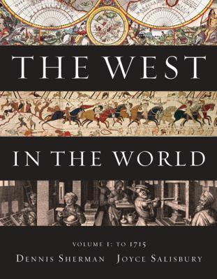The West in the World,  Volume I: To 1715