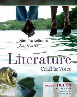 Literature: Craft & Voice (Fiction, Poetry, Drama) with Connect Literature Access Card: Three Volume Set