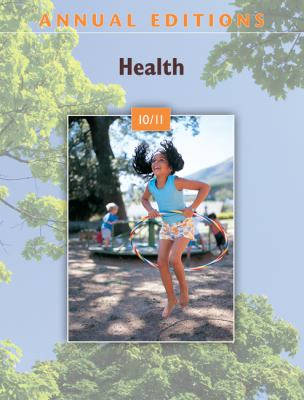 Annual Editions: Health 10/11 with FREE Taking Sides: Clashing Views in Health and Society, 9/e CourseSmart eBook
