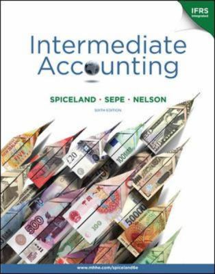 by J. David Spiceland,by James Sepe,by Mark Nelson Intermediate Accounting with British Airways Annual Report(text only)6th (Sixth) edition[Hardcover]2010