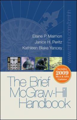 The Brief McGraw-Hill Handbook with MLA & APA Updates