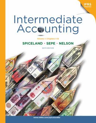 Loose-leaf Intermediate Accounting, Volume 1 (ch.1-12)
