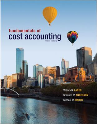 Loose Leaf Fundamentals of Cost Accounting with Connect Plus