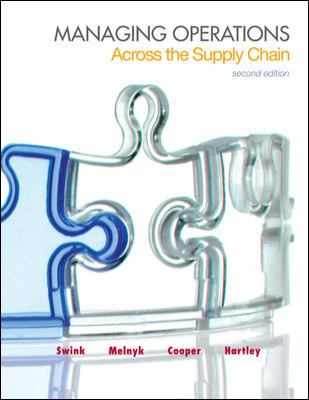 Managing Operations Across the Supply Chain (McGraw-Hill/Irwin Series in Operations and Decision Sciences)