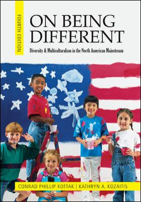 On Being Different: Diversity and Multiculturalism in the North American Mainstream