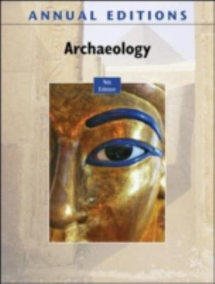 Annual Editions: Archaeology, 9/e