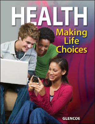 Health Making Life Choices Student Edition