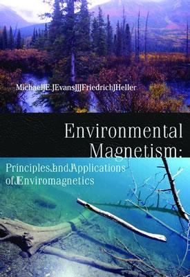 Environmental Magnetism Principles and Applications of Enviromagnetics
