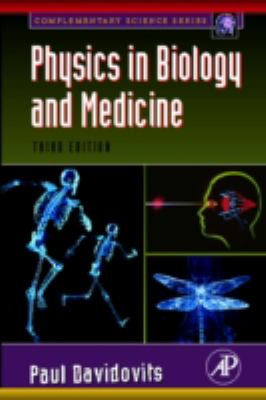 Physics in Biology and Medicine: Complementary Science Series