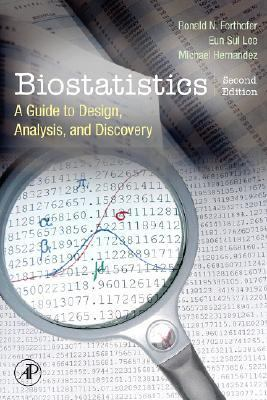Biostatistics A Guide to Design, Analysis And Discovery