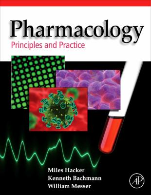 Pharmacology: Principles and Practice