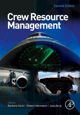 Crew Resource Management, Second Edition