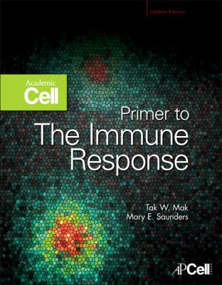 Primer to the Immune Response : Academic Cell Update Edition