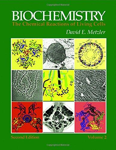 Biochemistry, Second Edition: The Chemical Reactions of Living Cells