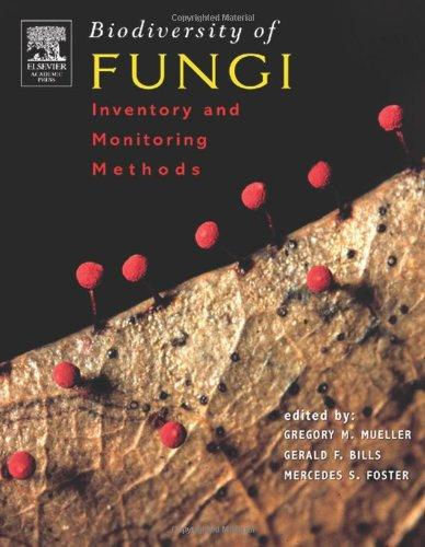 Biodiversity of Fungi: Inventory and Monitoring Methods