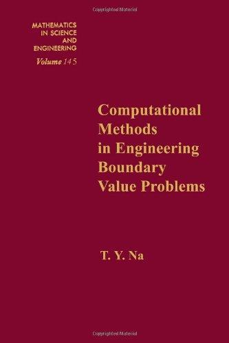 Computational methods in engineering boundary value problems, Volume 145 (Mathematics in Science and Engineering)