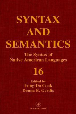 Syntax and Semantics The Syntax of Native American Languages