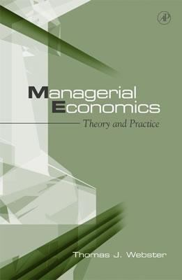 Managerial Economics Theory and Practice