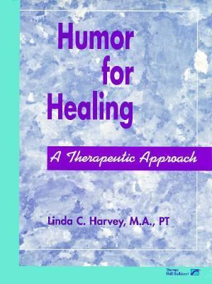 Humor for Healing A Therapeutic Approach