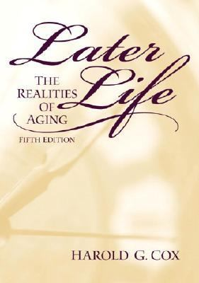 Later Life The Realities of Aging