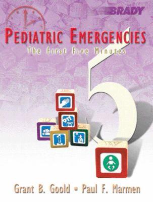 Pediatric Emergencies The First Five Minutes