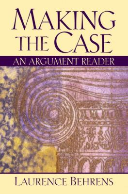 Making the Case An Argument Reader