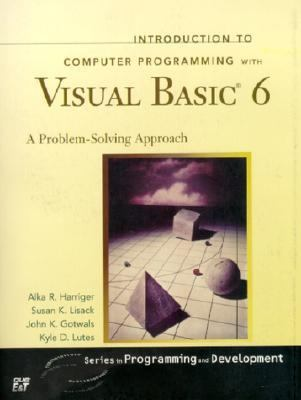 Introduction to Computer Programming With Visual Basic 6 A Problem-Solving Approach