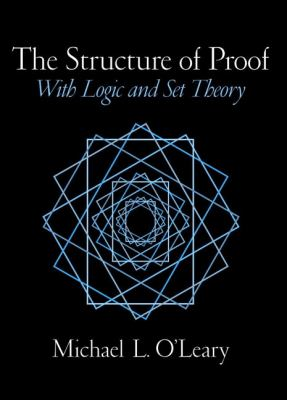 Structure of Proof With Logic and Set Theory