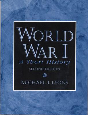 World War I: A Short History (2nd Edition)