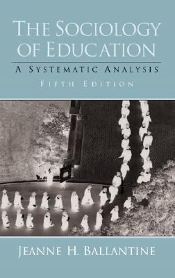 Sociology of Education A Systematic Analysis