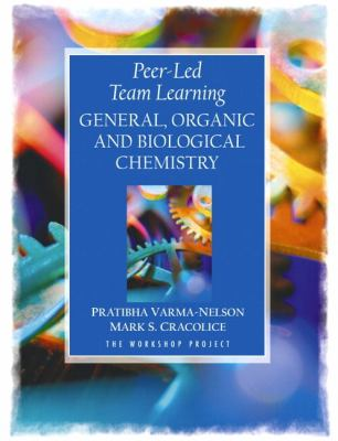 General, Organic and Biological Chemistry The Workship Project