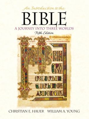 Introduction to the Bible A Journey into Three Worlds