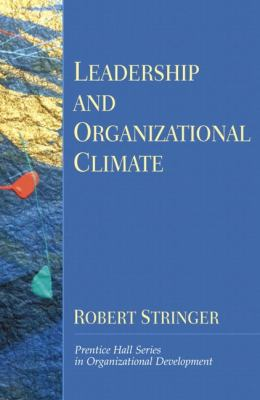 Leadership and Organizational Climate The Cloud Chamber Effect