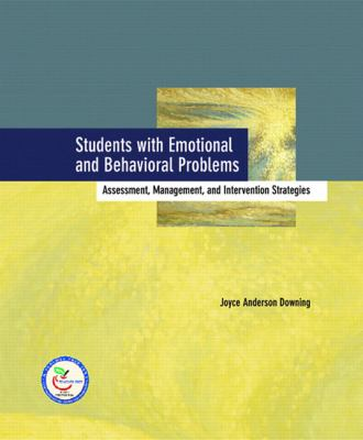 Students With Emotional and Behavior Problems Assessment, Management And Intervention Strategies