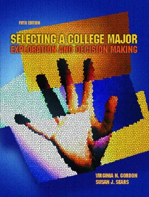 Selecting a College Major Exploration and Decision Making