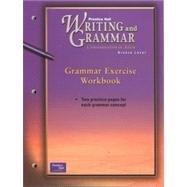 PRENTICE HALL WRITING & GRAMMAR GRAMMAR EXERCISE WORKBOOK GRADE 7 2001C FIRST EDITION