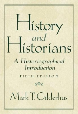 History and Historians A Historiographical Introduction