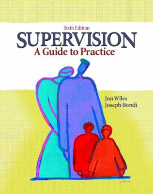 Supervision: A Guide to Practice (6th Edition)