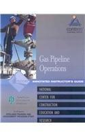 Pipeline Field Operations Gas Instructor's Guide, Perfect Bound (Contren Learning Series)
