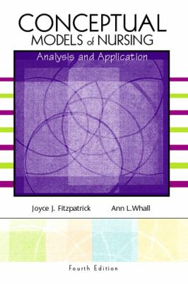 Conceptual Models of Nursing Analysis and Application