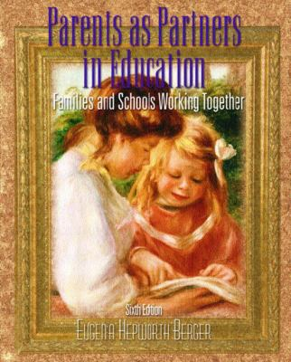Parents As Partners in Education Families and Schools Working Together