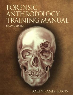 Forensic Anthropology Training Manual